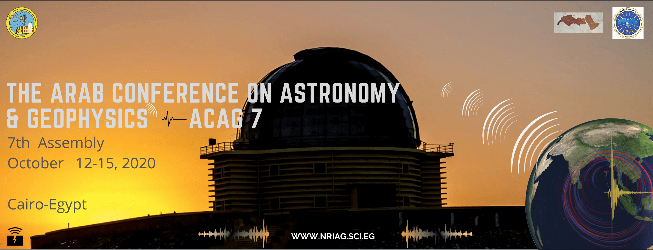 The Arab Conference on Astronomy and Geophysics 7th Assembly October 12-15, 2020, Cairo, Egypt